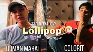 Duman Marat, Colorit - Lollipop (cover)