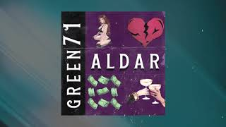 Green71 - Aldar (New Version)